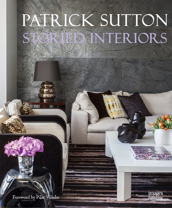 Cover of Patrick Sutton Storied Interiors